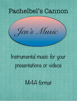 Pachelbel's Cannon - Music for Your Presentations or Videos