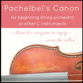 Pachelbel's Canon - for Beginning String Orchestra or othe