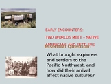 Pacific Northwest History:  Native Americans and Settlers