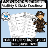 FREE Pacific Northwest Indians 5th Grade Multiply and Divide Fractions