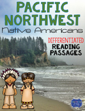 Pacific Northwest Native Americans Differentiated Reading Passages & Questions