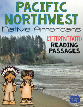 Pacific Northwest Native Americans Differentiated Reading