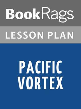 Pacific Vortex Lesson Plans