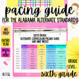 Pacing Guide For The New Alabama Alternate Achievement Standards- Sixth Grade
