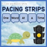 Pacing Strips for Slowing Rate of Speech, Increasing Intelligibility and Fluency