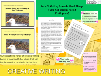 Pack 2: Lots Of Writing Prompts About Things I Like And Dislike (7-11 years)