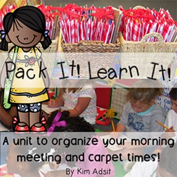 Morning Meeting: Pack It! Learn It! by Kim Adsit
