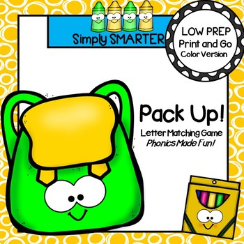 Pack Up!:  LOW PREP Back to School Letter Identification Card Game