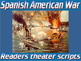 Package: Spanish American War scripts & PowerPoint