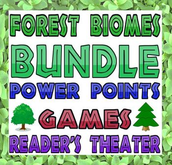 Bundle: Forest biomes (Power Points, games, reader's theater)