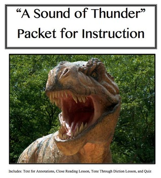 """""""A Sound of Thunder"""" Close Reading Packet"""