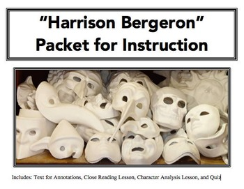 """Harrision Bergeron"" Close Reading Packet"