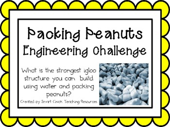 Packing Peanuts Igloo: Engineering Challenge Project ~ Gre