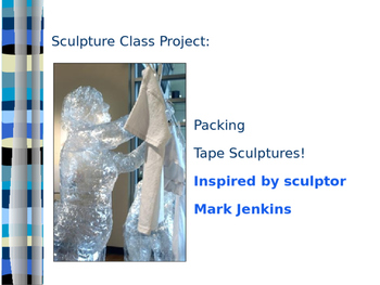 Sculpture: Packing Tape Project PowerPoint
