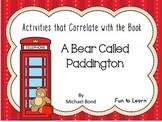 A Bear Called Paddington   ~ 74 pages of Common Core Activities