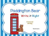 Paddington Bear  Writing and Grammar