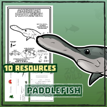 Paddlefish -- 10 Resources -- Coloring Pages, Reading & Activities