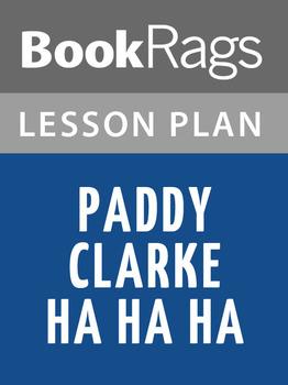 Paddy Clarke Ha Ha Ha Lesson Plans