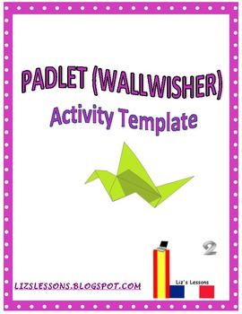 Padlet (Wallwisher) Activity Template!