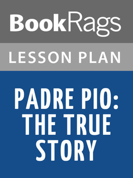 Padre Pio: The True Story Lesson Plans