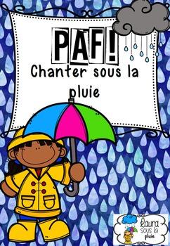 Paf! Chanter sous la pluie (Ateliers mots fréquents) (french sight words)