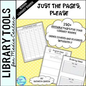Library Binder/Planner Pages & Forms ONLY:  Editable