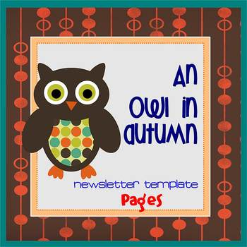 Pages - OWL IN AUTUMN theme - Newsletter Template - For iPads, iPhones, & Macs
