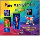 Pain Management: A Multidisciplinary Approach