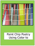 Paint Chip Poetry:  Using Color to Create Mood