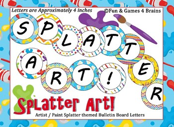 Paint Splatter, Artist Themed 4 inch Circular Bulletin Board Letters