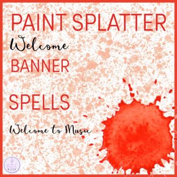Paint Splatter Themed Music Room Welcome Banner