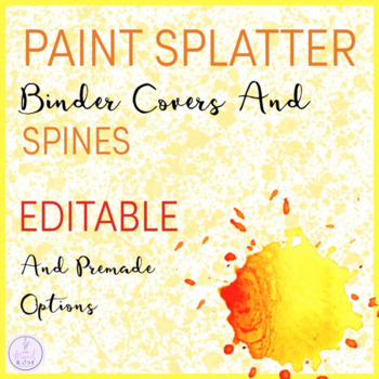 Paint Splatter Themed Music Teacher Binder Covers and Spines