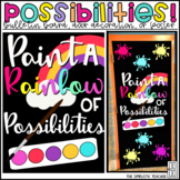 Paint a Rainbow of Possibilities Bulletin Board, Door Decor, or Poster