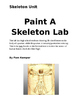 Paint a Skeleton Lab