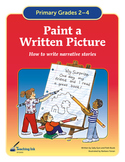 Paint a Written Picture (Grades 2-4) by Teaching Ink