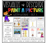 Visualize and describe - Paint a picture with words  set one