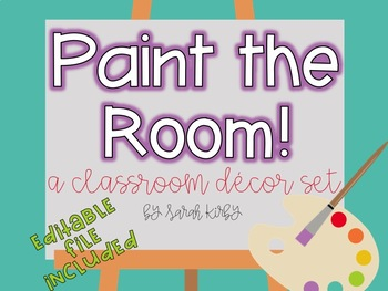 Paint the Room! Classroom Decor Set