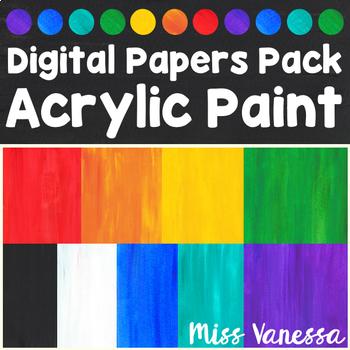 Acrylic Paint Digital Papers By Miss Vanessa Teachers Pay Teachers