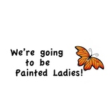 Painted Lady Butterflies Signs