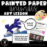 Painted Paper Animals Art Lesson