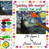 Painting Like Masters - Van Gogh Art Lesson