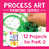Painting Process Art Projects for PreK-2