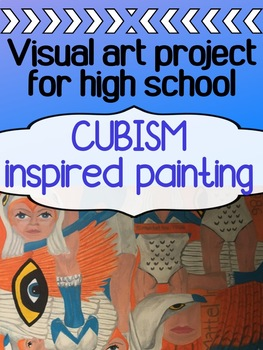 Painting Project for high school - CUBISM PAINTING