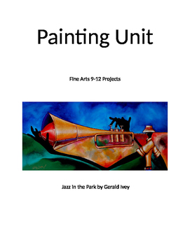 Art: Painting Unit Grades 9-12