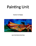 Art: Painting Unit Grades 9-12