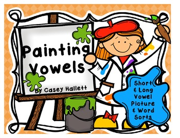Painting Vowels {Short & Long Vowel Picture Sorts}