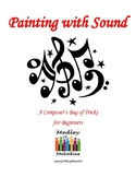 Painting With Sound - A Composer's Bag of Tricks for Beginners
