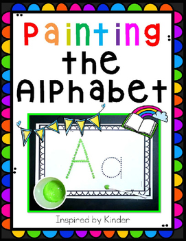 Painting the Alphabet-A Painting Book!
