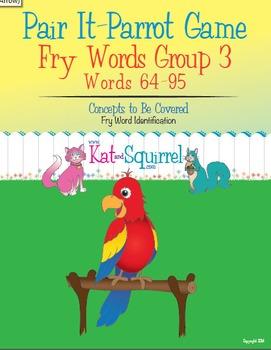Pair It! Parrot! Fry Words 64-95