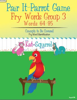 Pair It! Parrot! Fry Words 64-95